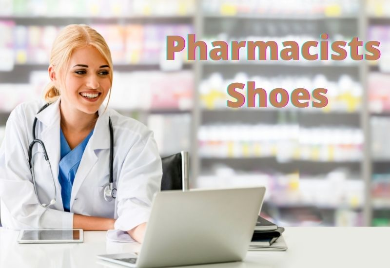 Best Shoes For Pharmacists in 2021