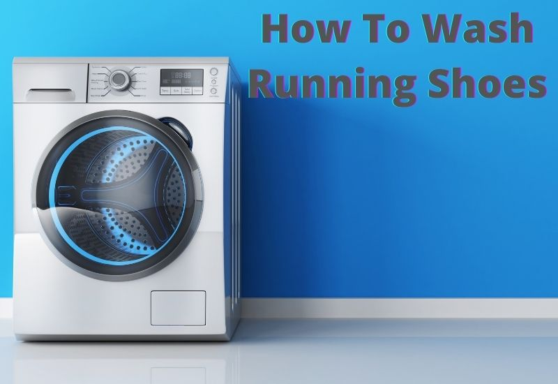 How To Wash Running Shoes in Washing Machine